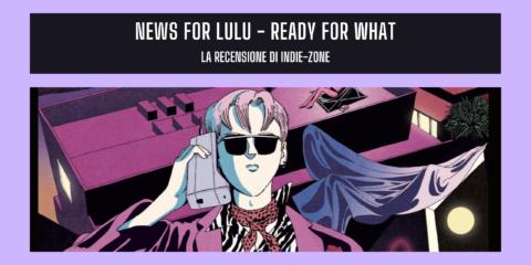 news for lulu nuovo disco