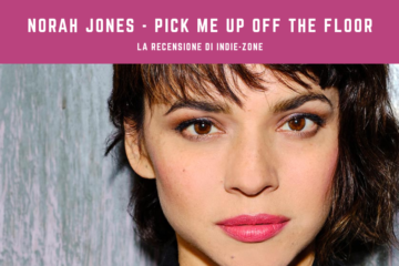 norah jones pick me up off the floor recensione