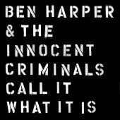 CroppedImage170170-Ben-Harper-Call-It-What-It-Is