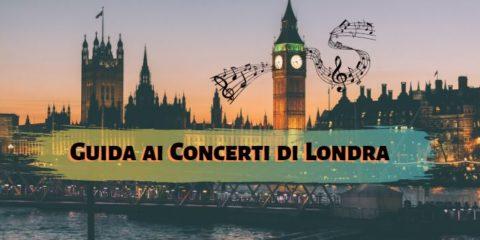 Guida ai Concerti di Londra