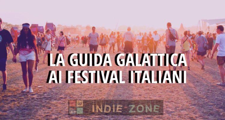 Tutti i festival estivi d'italia nel 2018