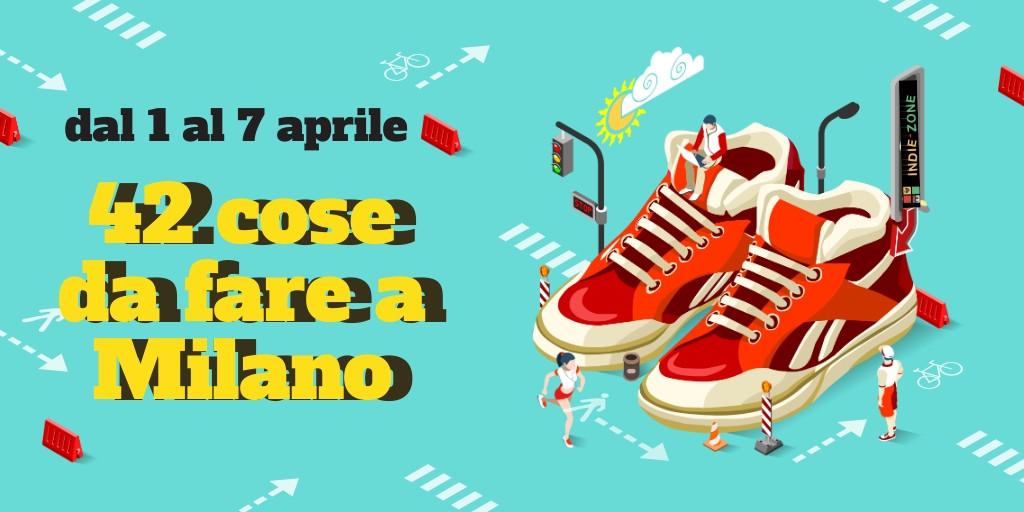 1 Cose da Fare a Milano dal 1 al 8 aprile