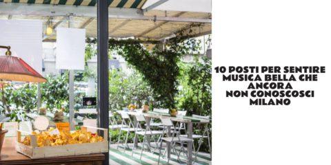 10 Posti per sentire musica Bella a Milano